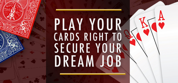 Infographic – Play your cards right to secure your dream job