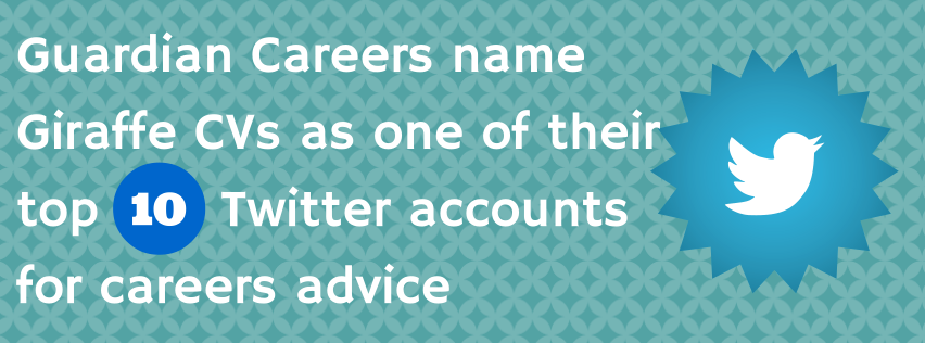 Guardian Careers name Giraffe CVs as a top 10 Twitter account for careers advice