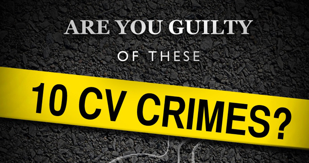 Infographic: Are you guilty of these 10 CV Crimes?