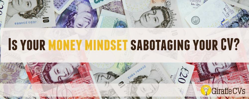 Is your money mindset sabotaging your CV?