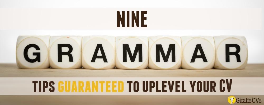 Nine grammar tips guaranteed to uplevel your CV