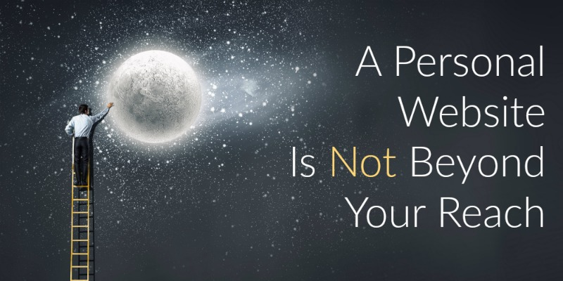 A personal website is not beyond your reach