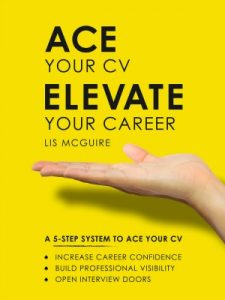 Ace Your CV Elevate Your Career Lis McGuire Giraffe CVs