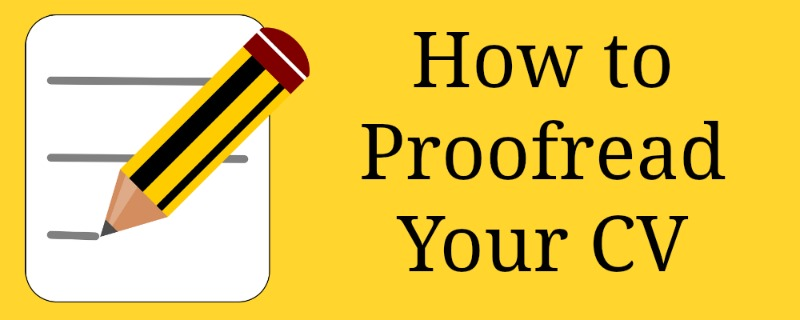 How to Proofread Your CV